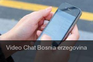 Video chat Bosnia erzegovina - video chat room in Bosnia
